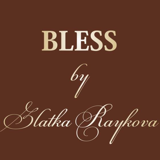 Bless by Zlatka Raykova